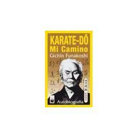 Karate-dó : mi camino - Funakoshi Gichin