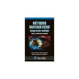 Métodos matemáticos : integración múltiple - Pablo Alberca Bjerregaard