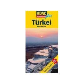 Schnurrer, E: ADAC Reiseführer plus Türkei Westküste