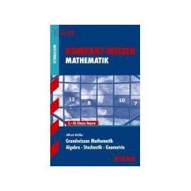 Kompakt-Wissen Mathematik Grundwissen Math. für G8 - Alfred Müller