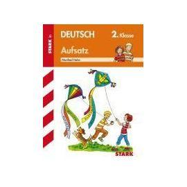 Training Grundschule - Deutsch Aufsatz 2. Klasse - Manfred Hahn