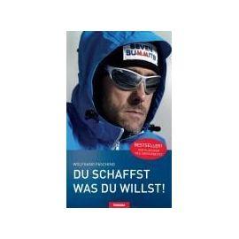 Du schaffst was du willst - Wolfgang Fasching