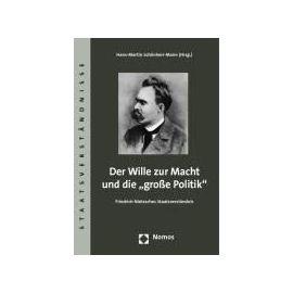"""Der Wille zur Macht und die """"große Politik - Hans-Martin Schönherr-Mann"""