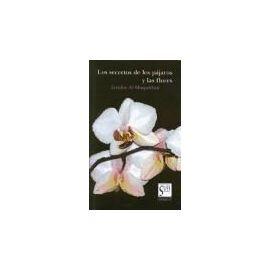 Al-Muqaddasi, I: Secretos de los pájaros y de las flores - Izzidin Al-Muqaddasi