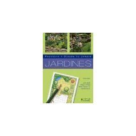 Jardines : proyecta y diseña tu jardín - Peter Wirth