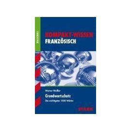Kompakt-Wissen Realschule: Französisch Grundwortschatz - Werner Wußler
