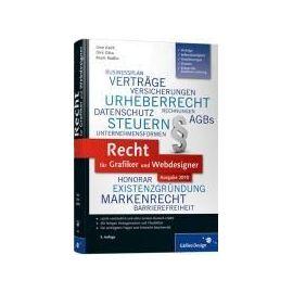 Recht für Grafiker und Webdesigner, Ausgabe 2011 - Uwe Koch