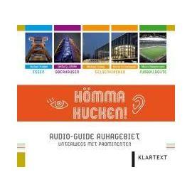 Hömma Kucken. Audio-Guide Ruhrgebiet