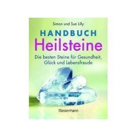 Handbuch Heilsteine - Simon Lilly
