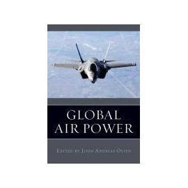 Global Air Power - John Andreas Olsen