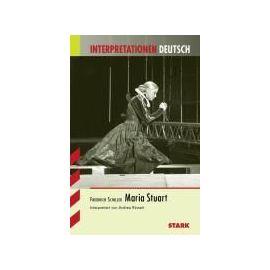 Rinnert, A: Interpretationen - Deutsch Schiller: Maria Stuar - Andrea Rinnert