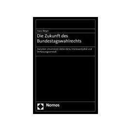 Die Zukunft des Bundestagswahlrechts - Hans Meyer