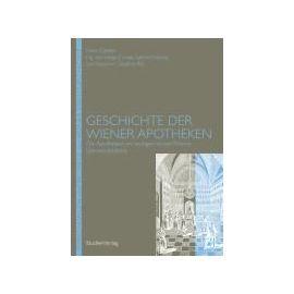 Geschichte der Wiener Apotheken 2 - Felix Czeike