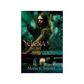 Snyder, M: Yelena und der Mörder von Sitia