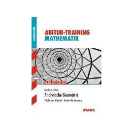 Abitur-Training Mathematik Analytische Geometrie BW