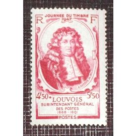 FRANCE N° 779 neuf sans charnière de 1947 - 4f50 + 5f50 rose carminé « Journée du Timbre : Michel Le Tellier, marquis de Louvois »