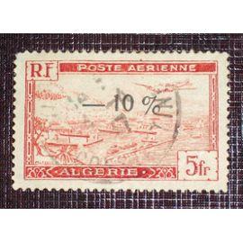 ANCIENNES COLONIES FRANÇAISES - ALGERIE Poste aérienne N° 1A oblitéré de 1946-47 - 5f rouge « Avion survolant la rade d