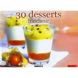 30 desserts fraîcheur - Sylvie Aït-Ali