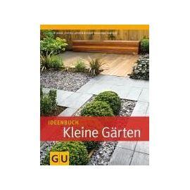 Ideenbuch Kleine Gärten - Peter Janke
