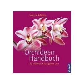 Orchideen Handbuch - Joachim Erfkamp