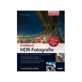 Profibuch HDR-Fotografie - Reinhard Wagner