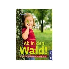 Oftring, B: Ab in den Wald! - Bärbel Oftring