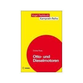 Grohe, H: Otto- und Dieselmotoren