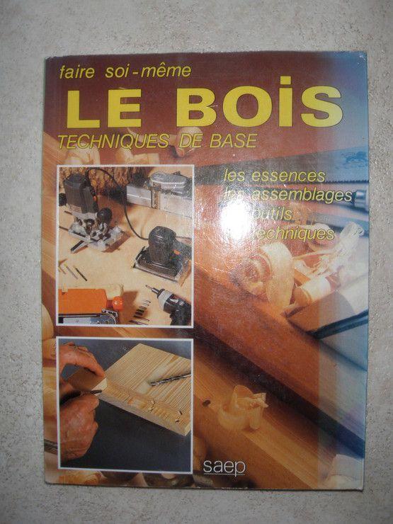 Techniques de base en menuiserie - Philippe Bierling