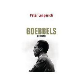 Joseph Goebbels - Peter Longerich