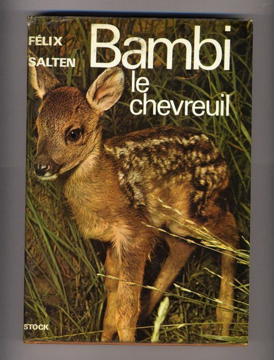 Bambi le chevreuil : une vie dans les bois | Salten, Felix (1869-1945)