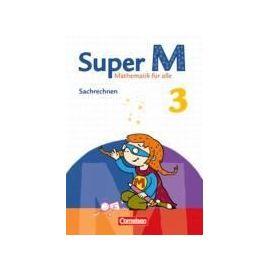 Super M 3. Schuljahr. Themenheft Sachrechnen. Arbeitsheft - Maike Teusen