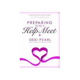 Preparing to Be a Help Meet - Debi Pearl