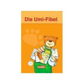 Die Umi-Fibel. Druckschriftausgabe - Collectif