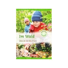 Projektarbeit mit Kindern: Im Wald - Collectif