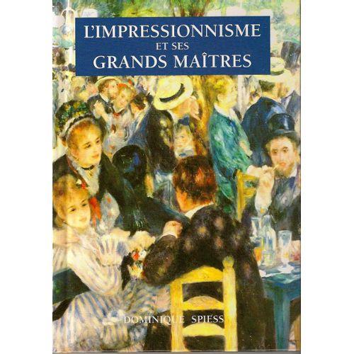 Couverture de L'impressionnisme et ses grands maîtres