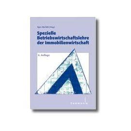 Spezielle Betriebswirtschaftslehre der  Immobilienwirtschaft - Egon Murfeld