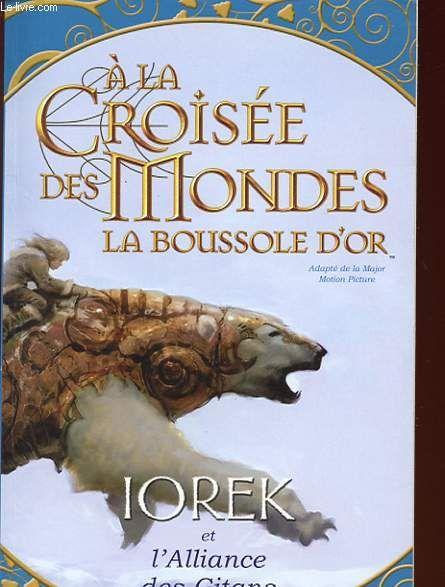 Couverture de Iorek et l'alliance des Gitans