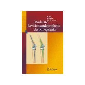 Revisionsendoprothetik des Kniegelenks - Collectif