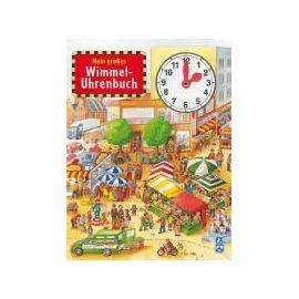 Mein großes Wimmel-Uhrenbuch
