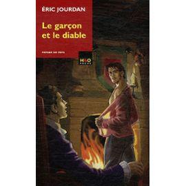 Le Garçon Et Le Diable - Eric Jourdan