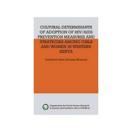 Ambasa-Shisanya, R: Cultural Determinants of Adoption of HIV