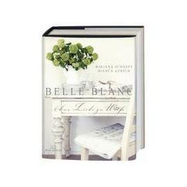 BELLE BLANC - Mirjana Schnepf
