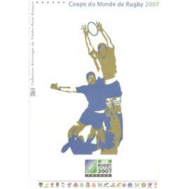Collection Historique du Timbre Poste Français (Documents Officiels) 21 x 29.7 cm avec oblitération 1er jour : coupe du monde de rugby 2007 - sport