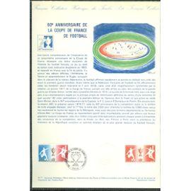 Collection Historique du Timbre Poste Français (Documents Officiels) 21 x 29.7 cm avec oblitération 1er jour : 60è anniversaire coupe france football 1917-1977 - sport