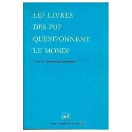 Livres Des Puf Questionnent Le Monde