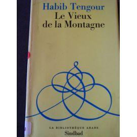 Le Vieux de la Montagne - relation, 1977-1981 - Habib Tengour