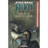 Star Wars Jedi Tome 2 - Quinlan Vos Contre Ses Démons