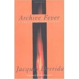 Archive Fever - Jacques Derrida