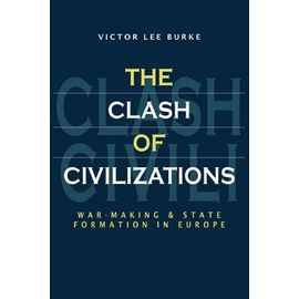 The Clash of Civilizations - Victor Lee Burke