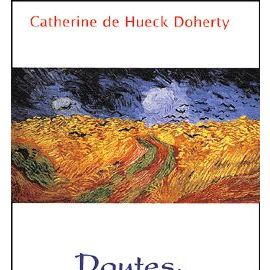 Doutes, Solitude, Rejet - Catherine De Hueck-Doherty